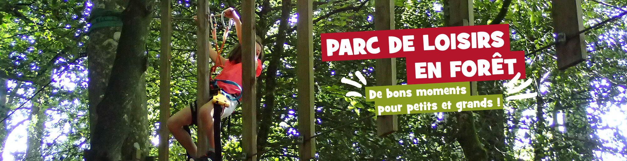 Parc de Loisirs en Forêt